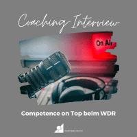 Beitragsbild: Coaching-Interview von Manuela Dollinger / Competence on Top beim WDR
