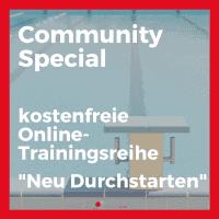 Community Special: Neu durchstarten mit 5 kostenfreien Online-Trainnigs